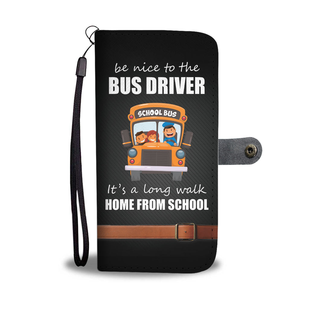 Be Nice To The Bus Driver RFID Wallet Phone Case - Get Set Style Metro