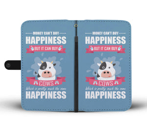Money Can't Buy Happiness But Can It Can Buy Cow Custom Design RFID Wallet Phone Case