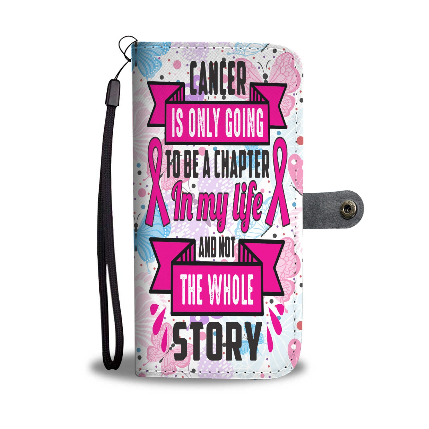 Breast Cancer Is Only A Chapter Not The Whole Story RFID Wallet Phone Case