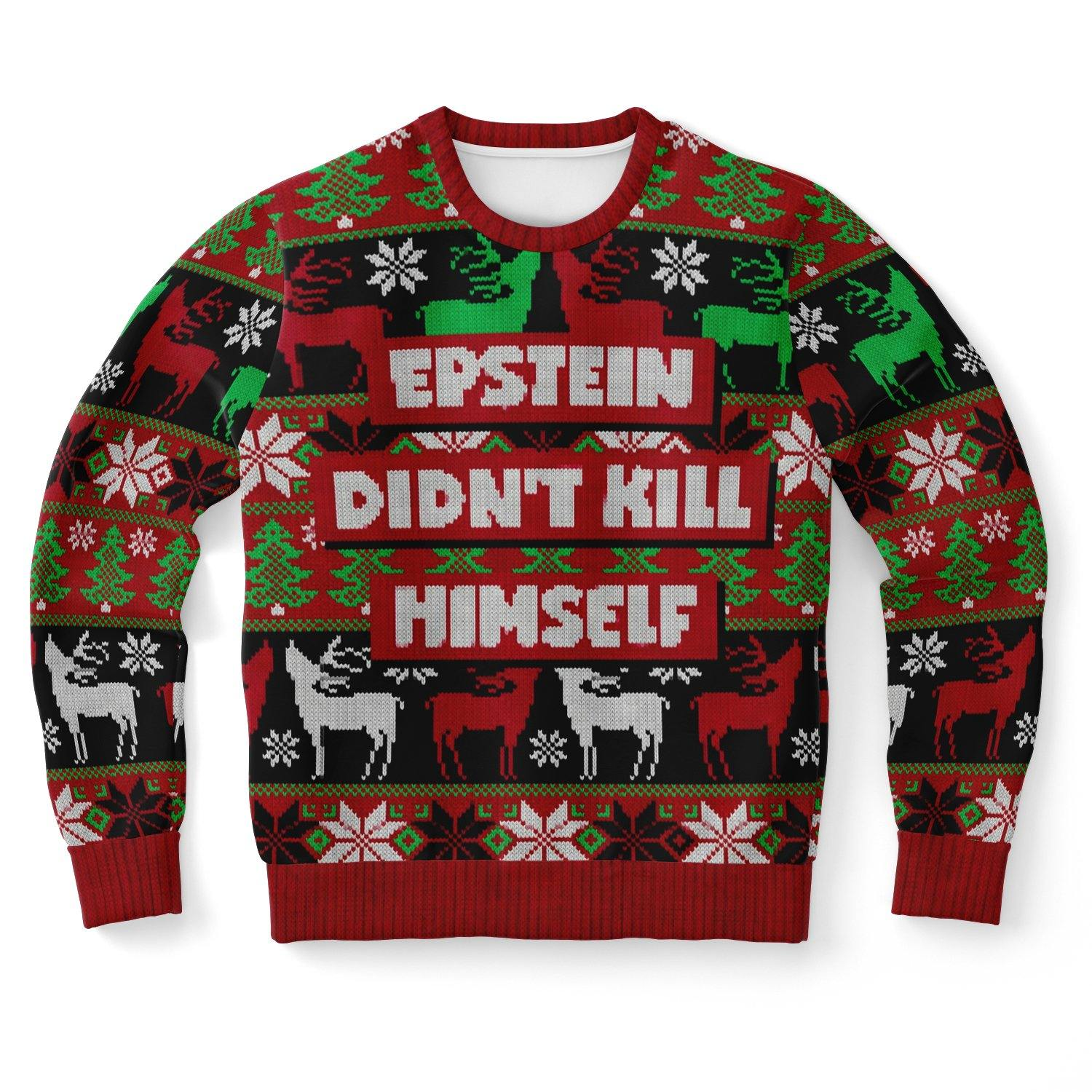 Epstein Did Not Kill Himself Fashion Ugly Shirt - Get Set Style Metro