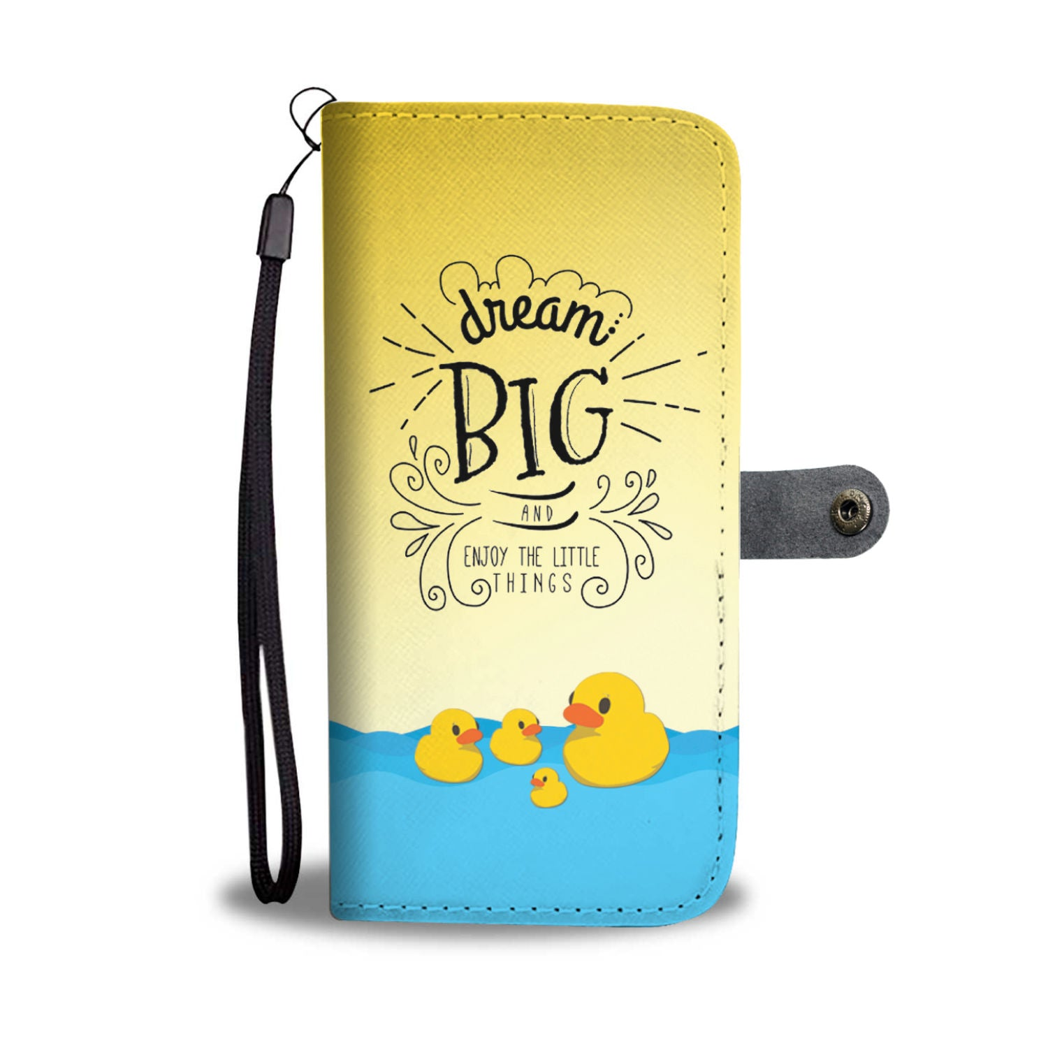 Dream Big And Enjoy Little Things RFID Wallet Phone Case