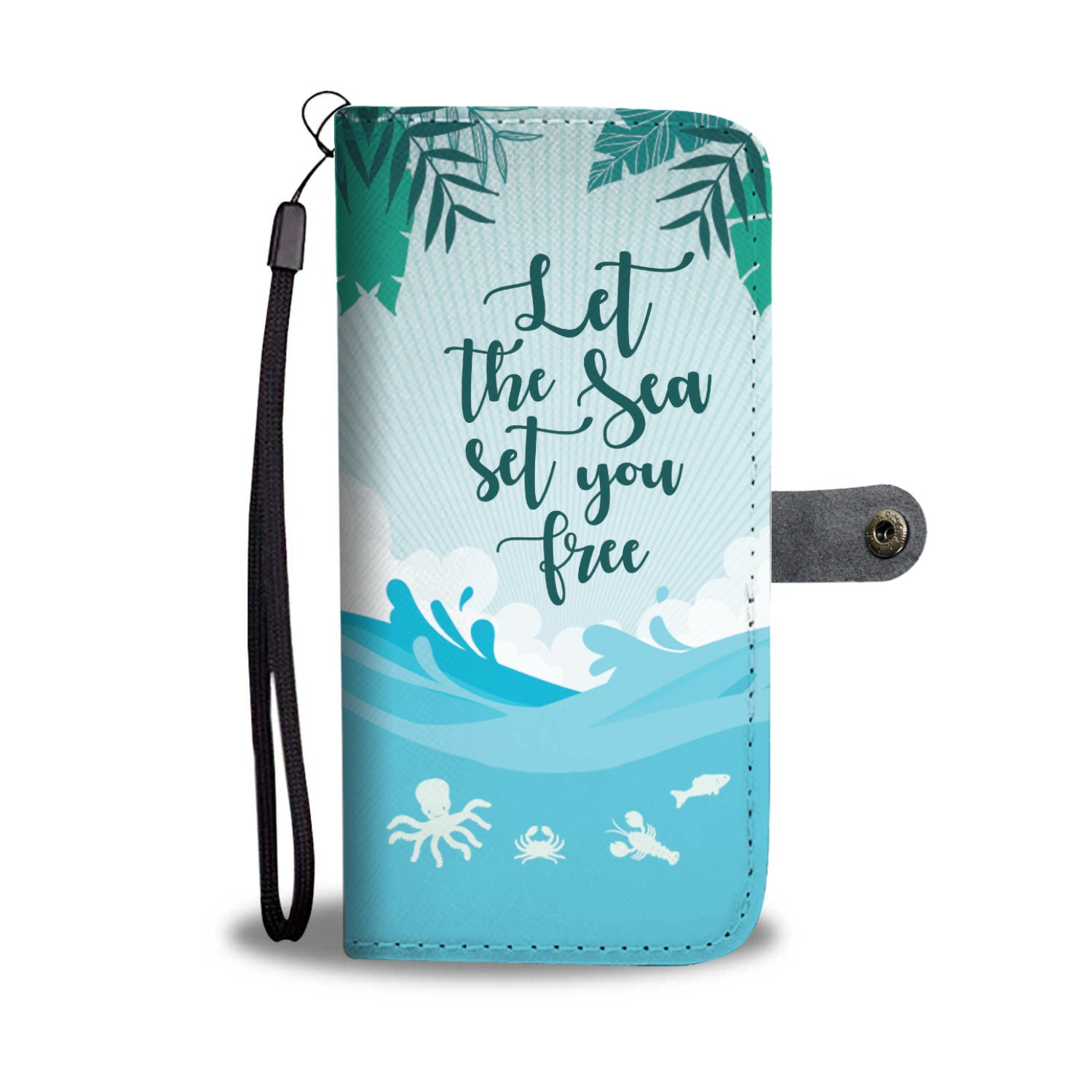 Let The Sea Set You Free Octopus RFID Wallet Phone Case
