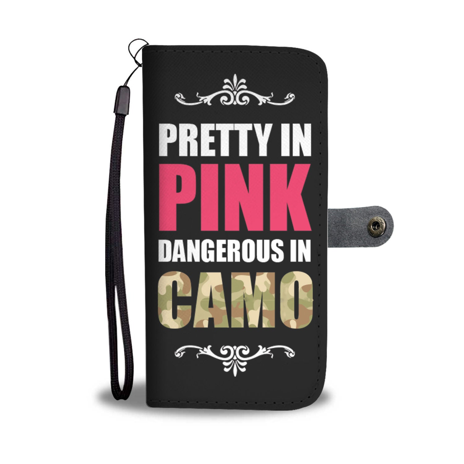Pretty In Pink Dangerous in Camo RFID Wallet Phone Case