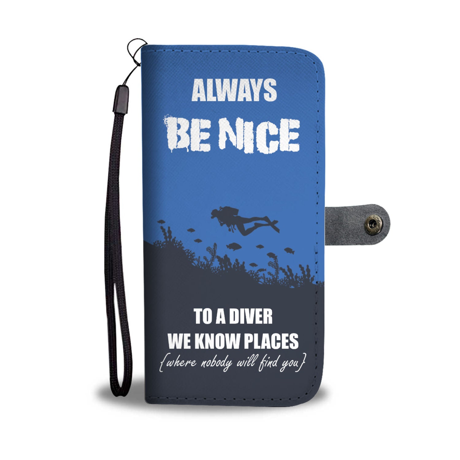 Be Nice To Diver RFID Wallet Phone Case