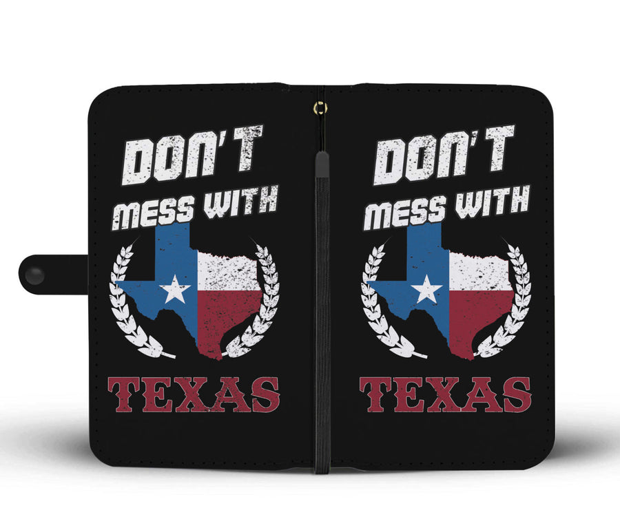 Don´t Mess With Texas Wallet Phone Case - Get Set Style Metro