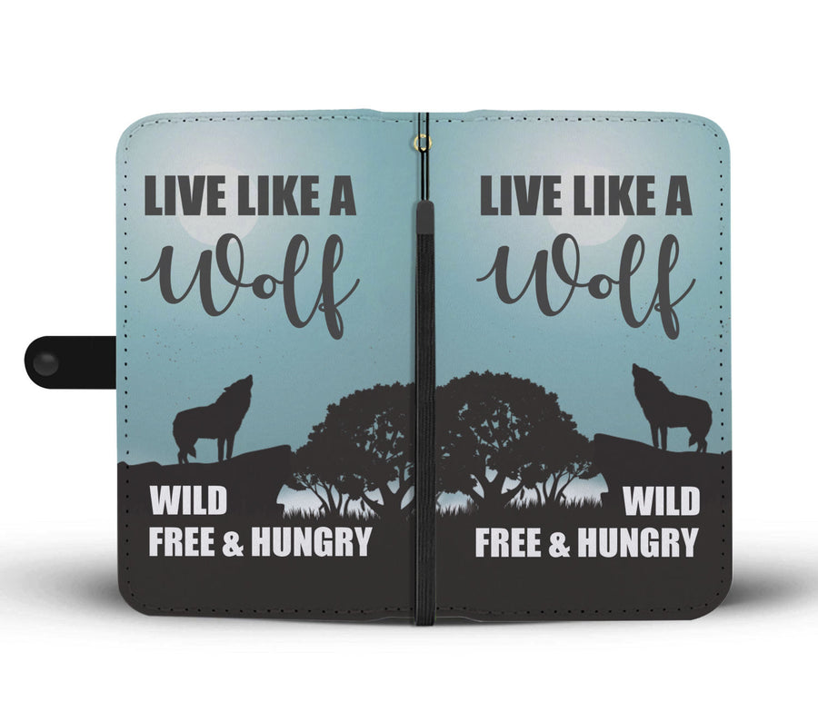 Live Like A Wolf Wallet Phone Case - Get Set Style Metro