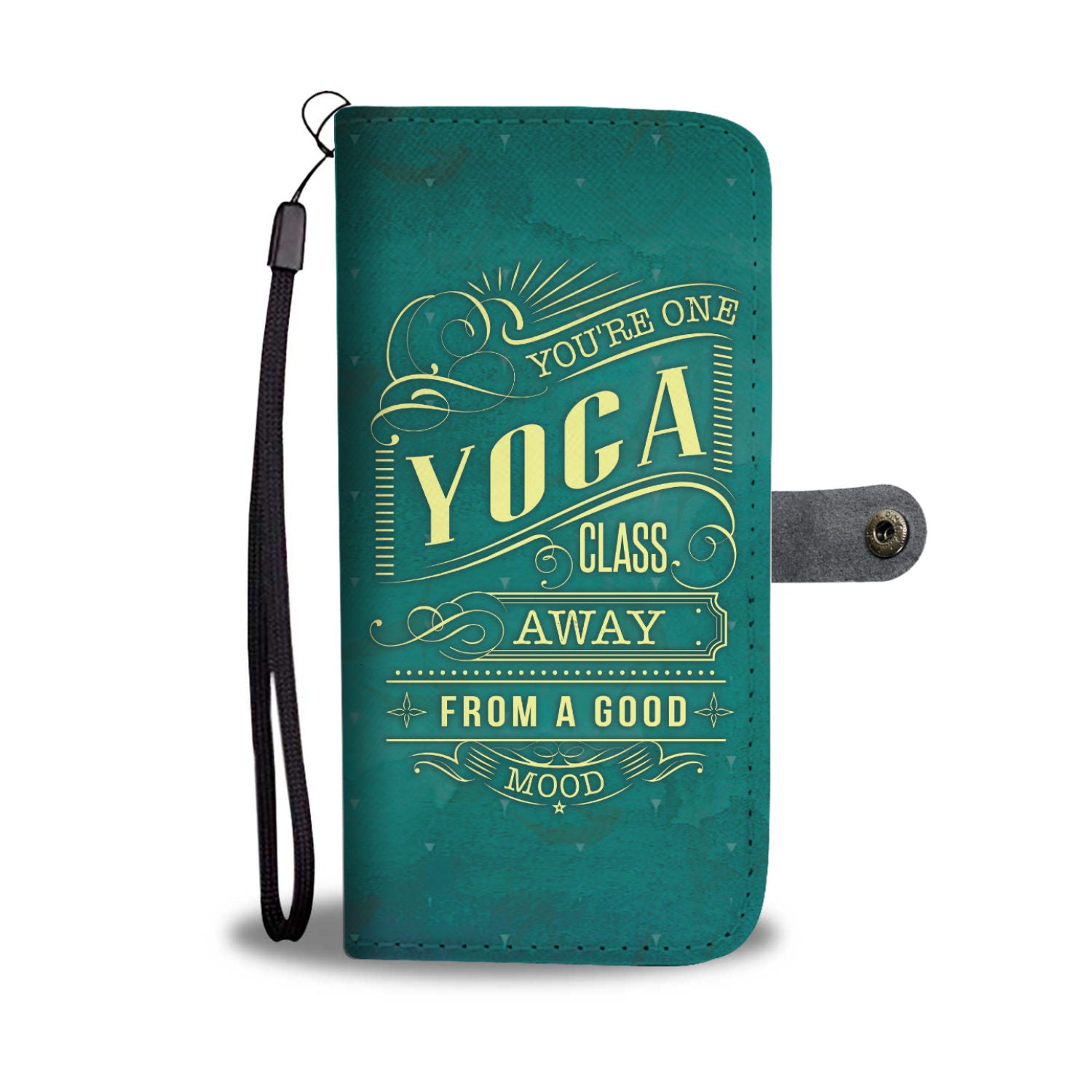 One Yoga Class Away From A Good Mood RFID Wallet Phone Case