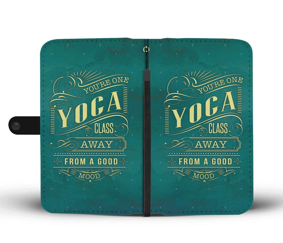 One Yoga Class Away From A Good Mood Wallet Phone Case - Get Set Style Metro