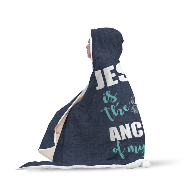 Jesus Is The Anchor Of My Soul Design Hooded Blanket - Get Set Style Metro