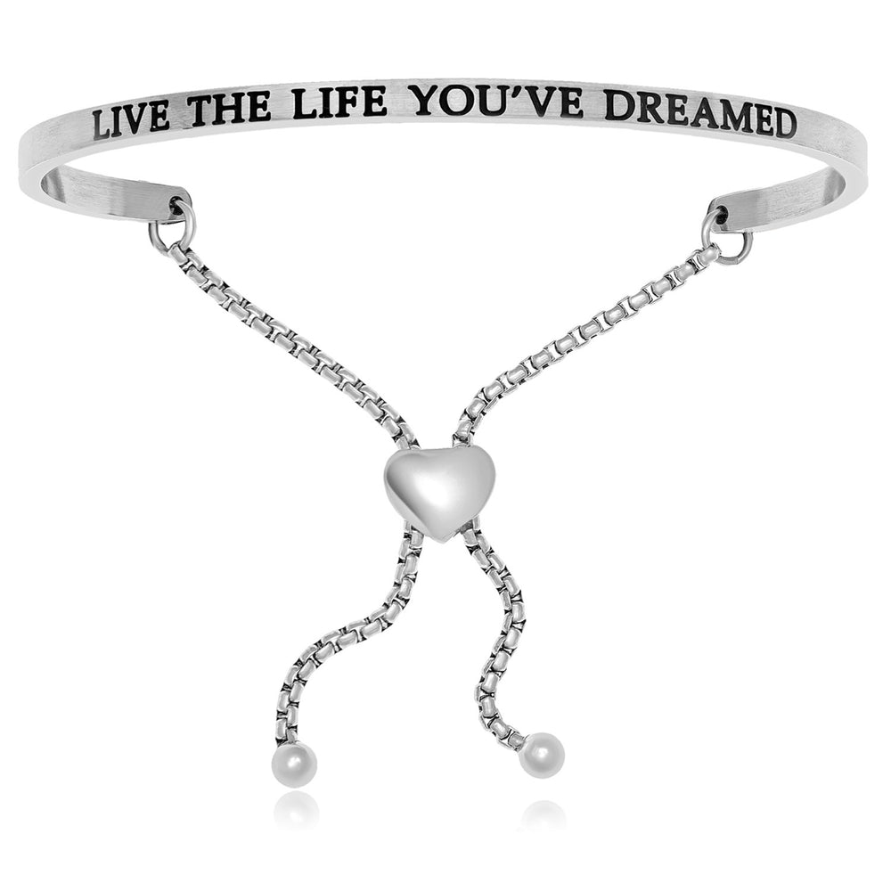 Stainless Steel Live The Life You've Dreamed Adjustable Bracelet