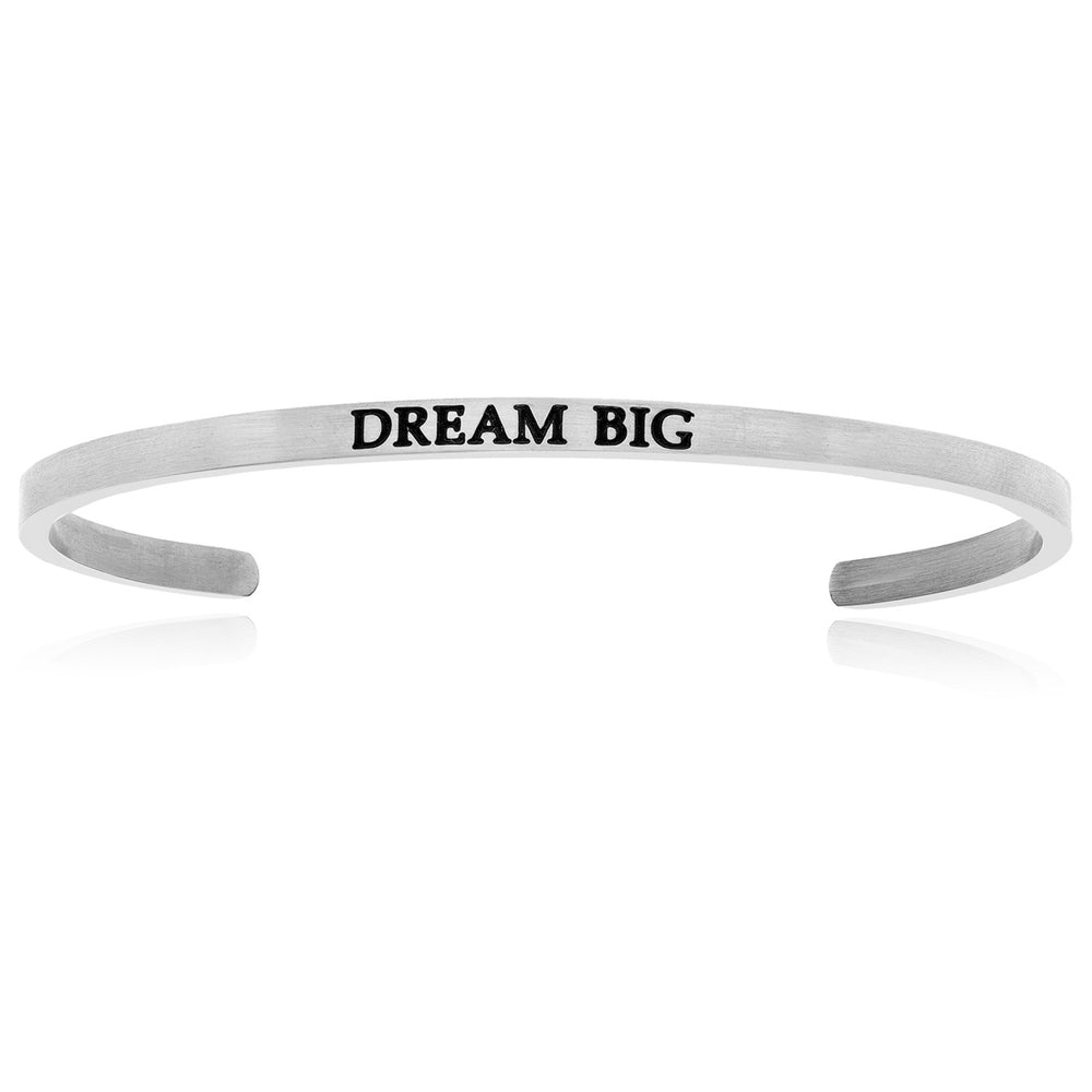 Stainless Steel Dream Big Cuff Bracelet