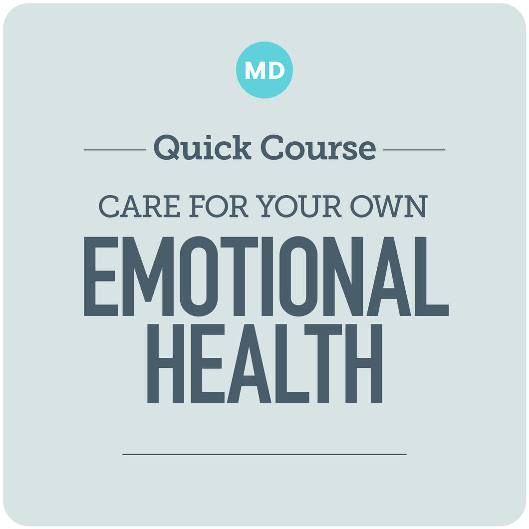 Care for Your Own Emotional Health
