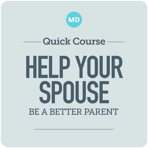 Help Your Spouse Be a Better Parent