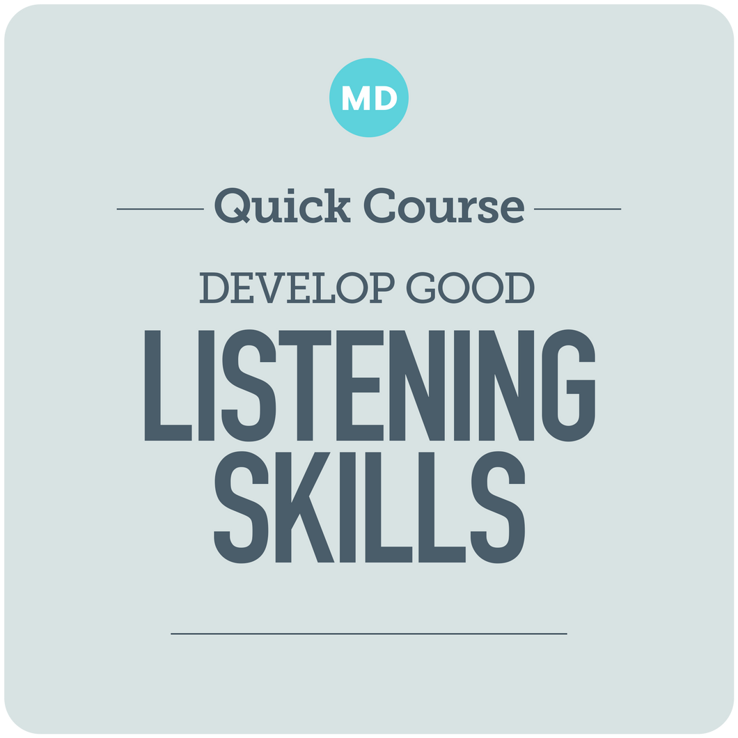 Develop Good Listening Skills