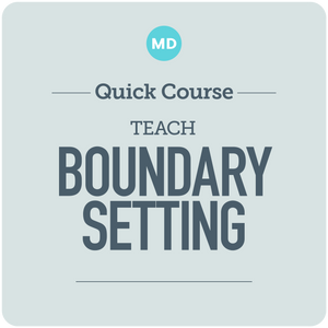 Teach Boundary Setting