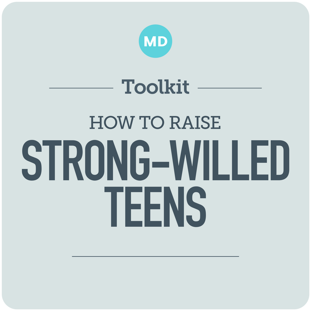 Raising Strong-Willed Teens
