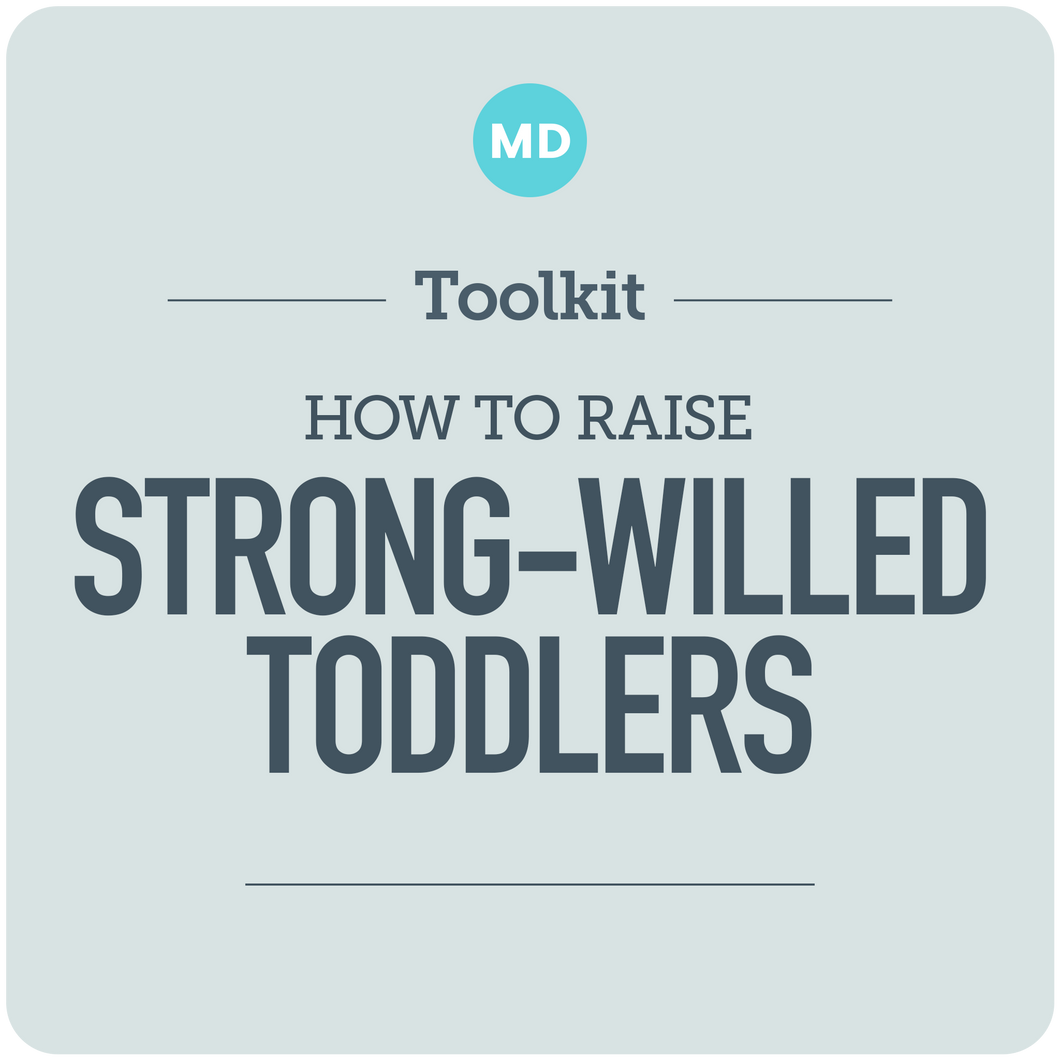 Raising Strong-Willed Toddlers