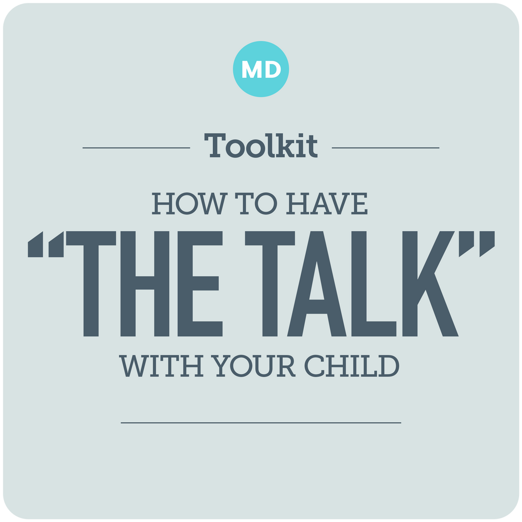 "How to Have ""The Talk"" With Your Child"