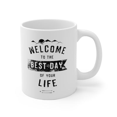 """The Best Day"" Mug"