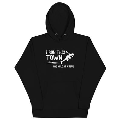 """I Run This Town"" Hoodie"