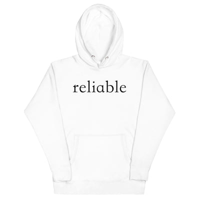 """Reliable"" Hoodie"