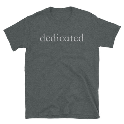 """Dedicated"" T-Shirt"