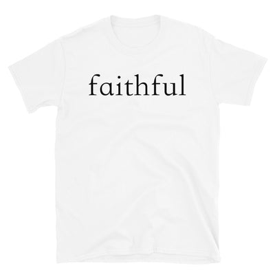 """Faithful"" T-Shirt"