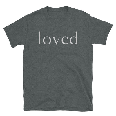 """Loved"" T-Shirt"