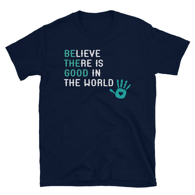 """Be The Good"" T-Shirt"