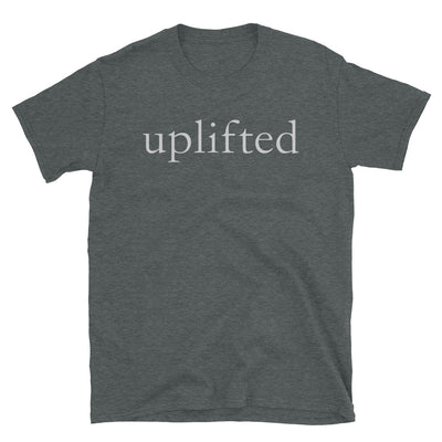 """Uplifted"" T-Shirt"