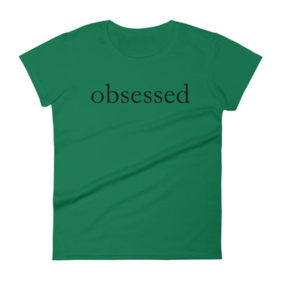 """Obsessed"" Women's T-shirt"