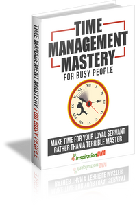 Time Management Mastery for Busy People eBook