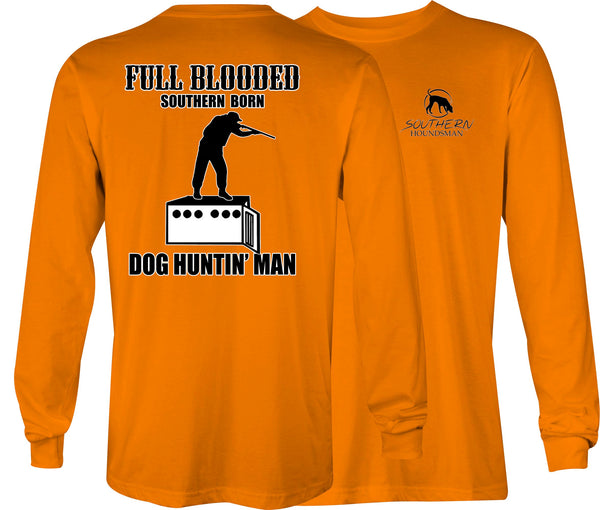 Southern Houndsman Dog Hunting Man Long Sleeve Shirt