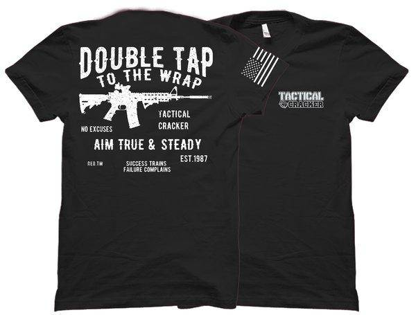 "Front and back view of the military t-shirts at Swamp Cracker Outdoor Apparel with the words ""Double Tap To The Wrap"" on the back above a firearm and the Tactical Cracker emblem on the front."