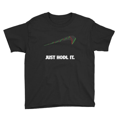 Just HODL It Youth Shirt