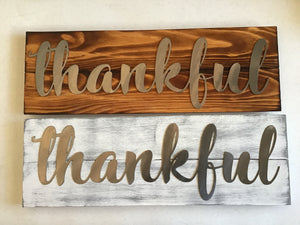 """Thankful"" sign, metal on wood"