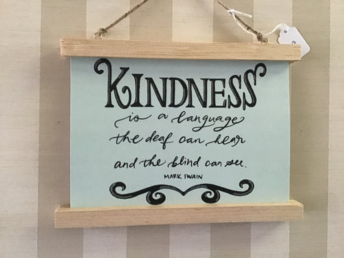 Kindness is a language... scroll wall art