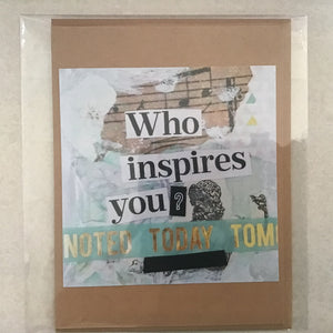 Who Inspires You? note card 4x5""