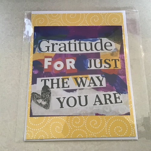 Gratitude for just the way you are, note card 4x5""