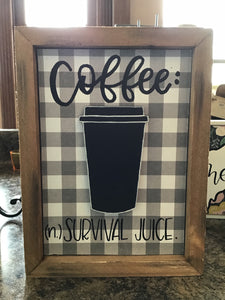 Coffee Survival Juice hand lettered sign