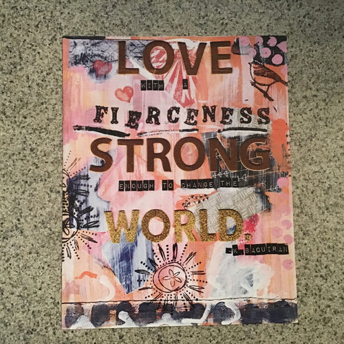 "Collage print, ""Love with Fierceness,"" 8x10 inch"