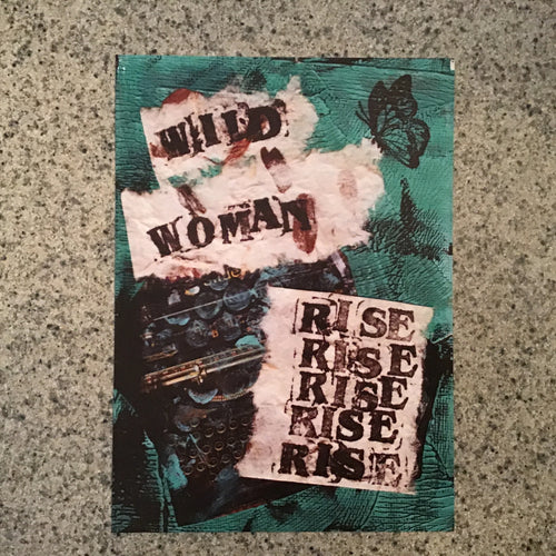 "Collage print, ""Wild woman, rise!"", 5x7 inch"