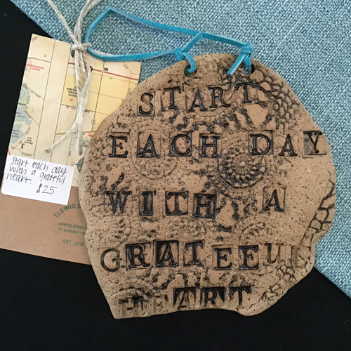 Start each day with a grateful heart, pottery by T Lewis Ceramics