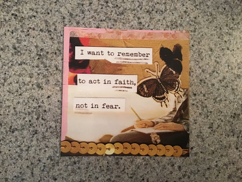 "Collage print, ""Faith not fear,"" 4x4 inch"