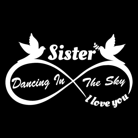 Sister - I Love You Forever Dancing In The Sky