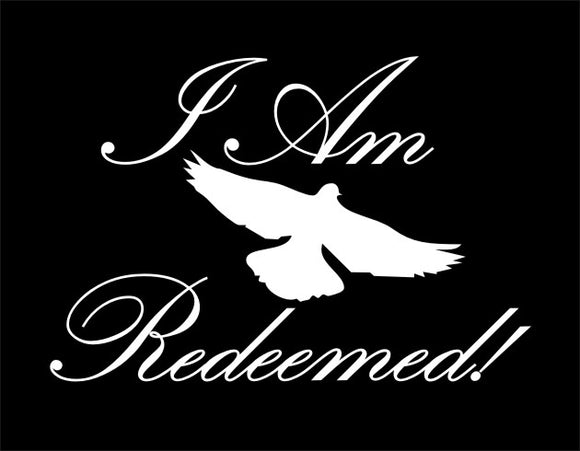 I Am Redeemed!