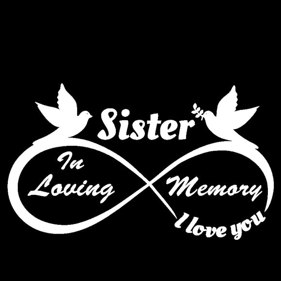 Sister - I Love You Forever - In Loving Memory