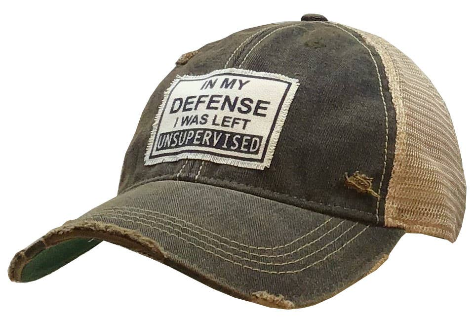 In My Defense I Was Left Unsupervised Distressed Trucker Cap