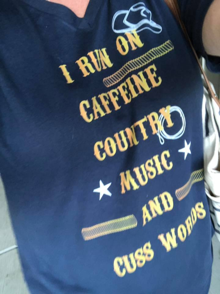 i run on caffeine country music and cuss words sassy tshirt