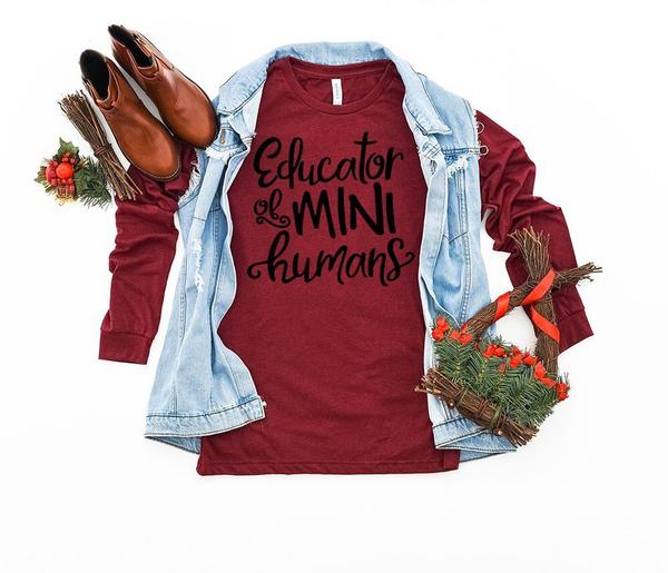 """Educator Of Mini Humans"" T-Shirt"